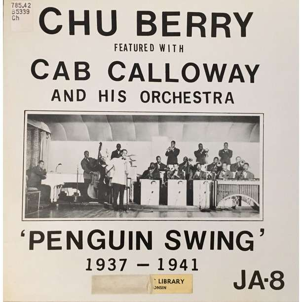 CAB CALLOWAY Chu Berry Penguin Swing 1937-1941