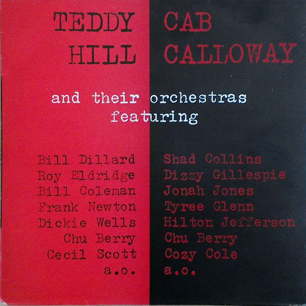 TEDDY HILL CAB CALLOWAY And Their Orchestras