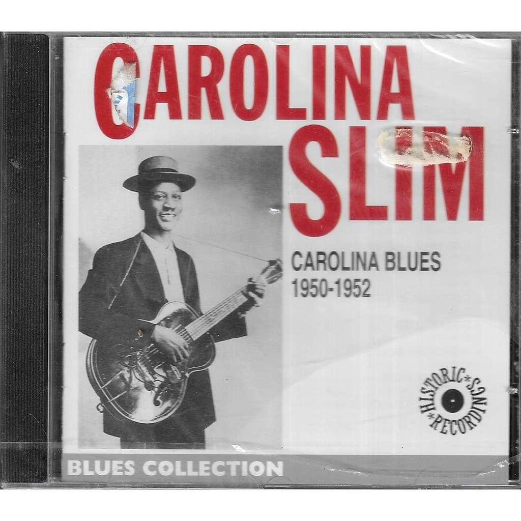 Carolina slim Carolina Blues 1950/1952