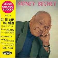 sidney bechet volume 4 si tu vois ma mere / dans les rues d'Antibes / dardanella / coquin de boubou