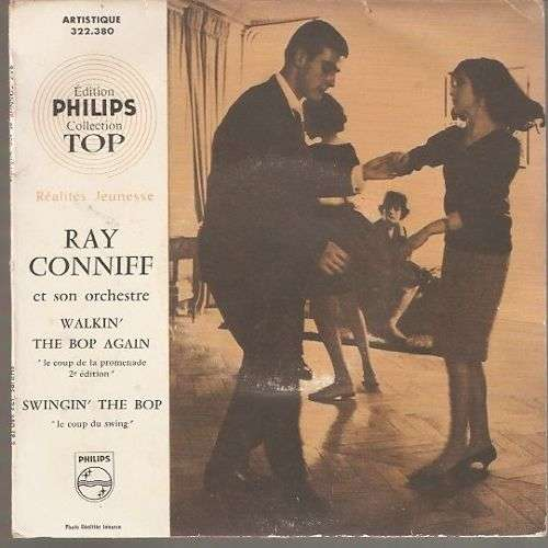 CONNIFF Ray WALKIN' THE BOP AGAIN /SWINGIN THE BOP
