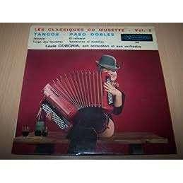 Louis CORCHIA Les classiques du Musette Vol 2 : jalousie / tango des fauvettes / el relicario / sombreros et manti