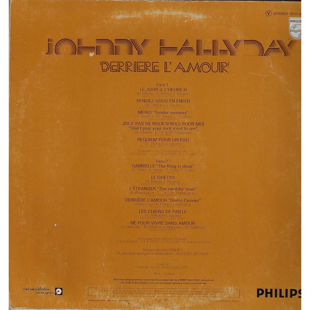 johnny hallyday Derrière l'amour / Gabrielle / le ghetto / l'étranger / les chiens de faille