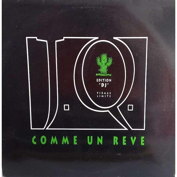 J.Q. COMME UN REVE