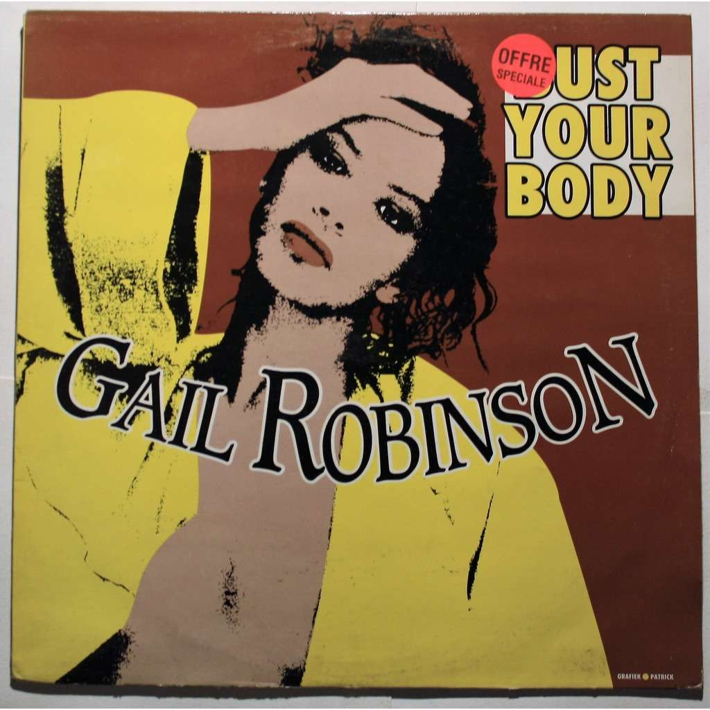 Gail Robinson Bust your body