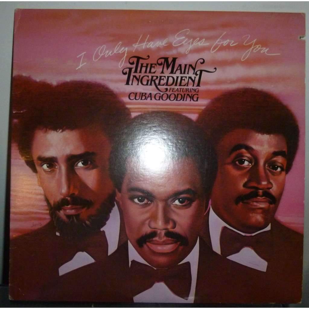 the main ingredient featuring cuba gooding i only have eyes for you