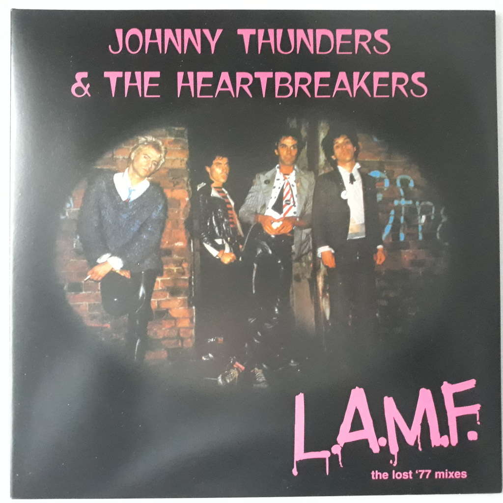 Johnny Thunders & The Heartbreakers L.A.M.F. (The Lost '77 Mixes)