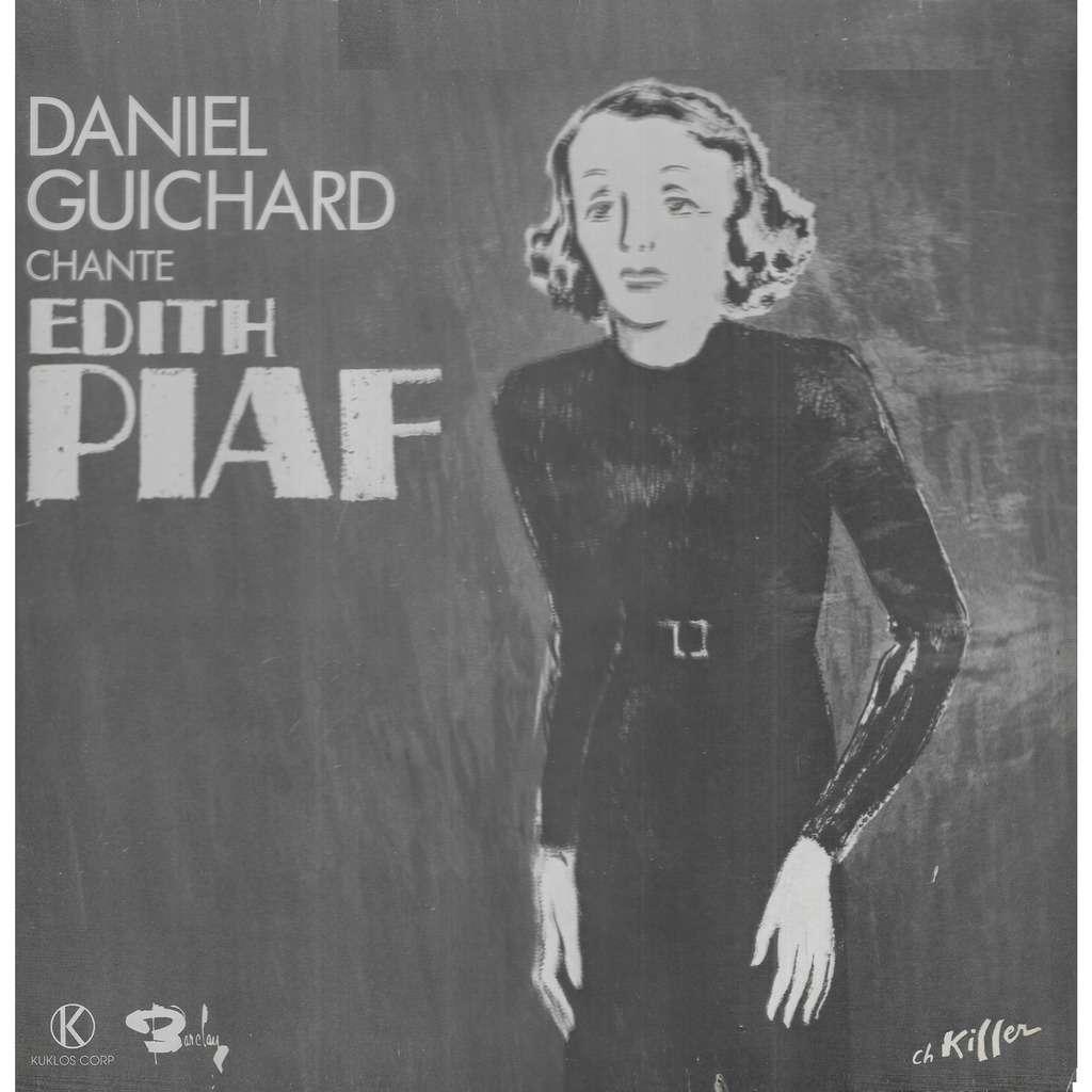 Daniel GUICHARD Chante Edith Piaf