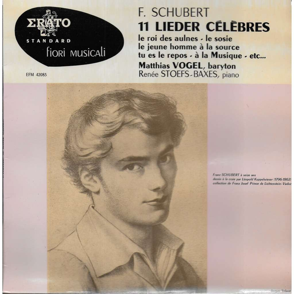 Matthias VOGEl baryton Franz SCHUBERT 11 Lieder Célèbres