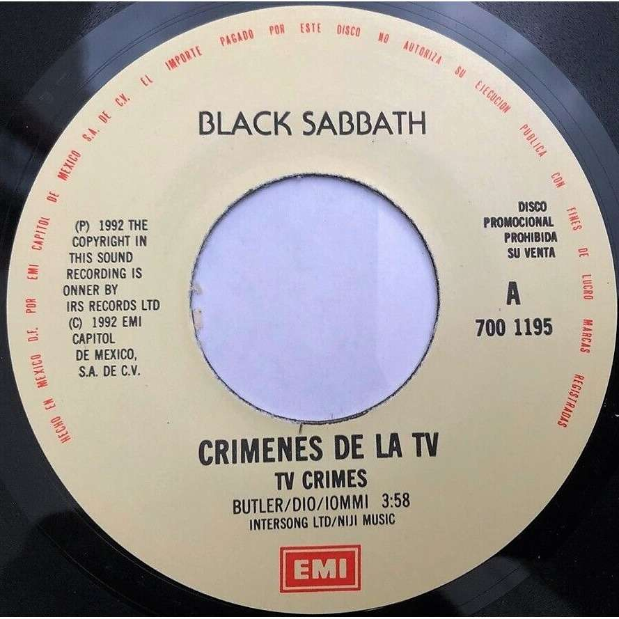 Black Sabbath Crimenes De la TV (TV Crimes) (Mexico 1992 promo-only 2-trk 7single on EMI lbl)
