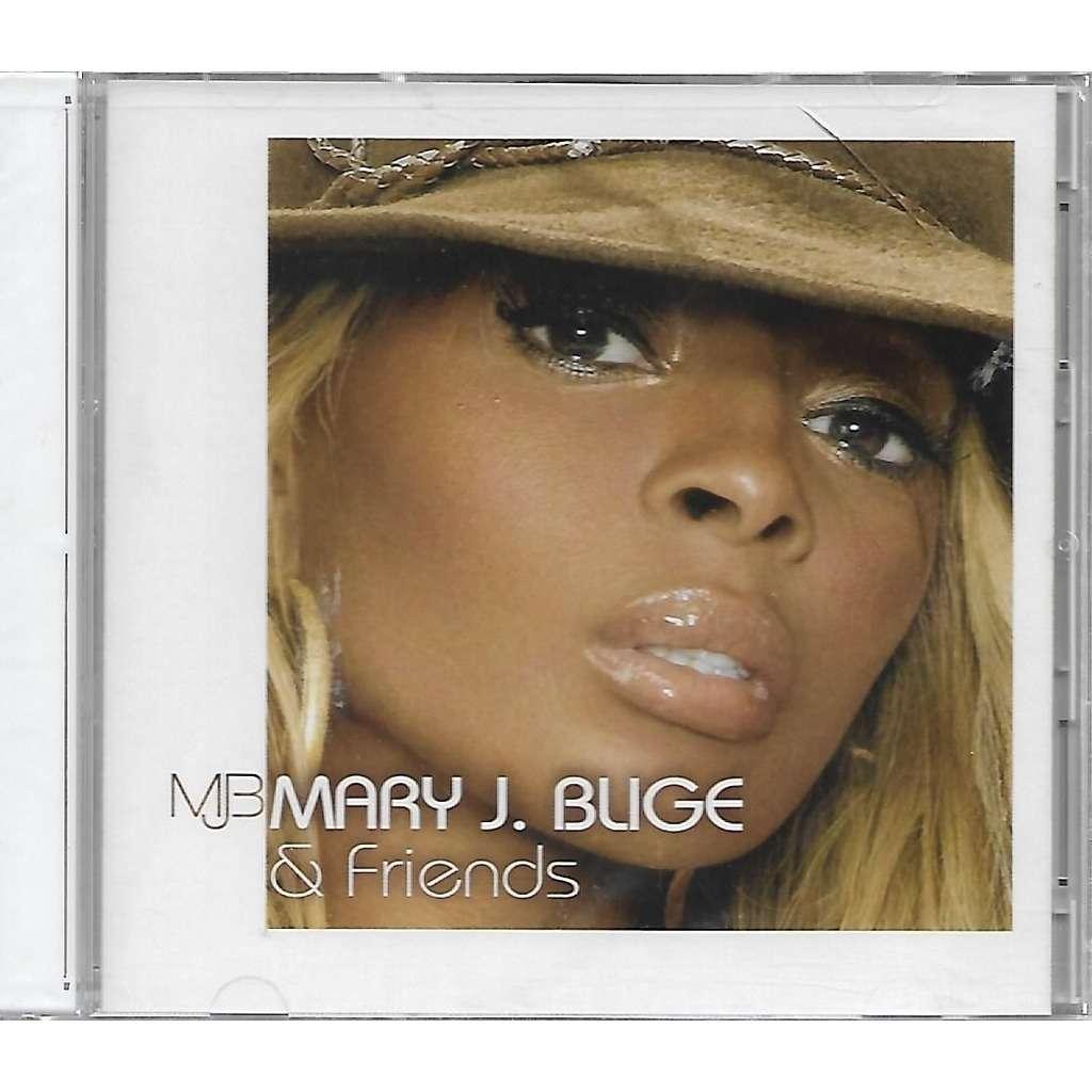 Mary J. Blige Mary J. Blige & Friends