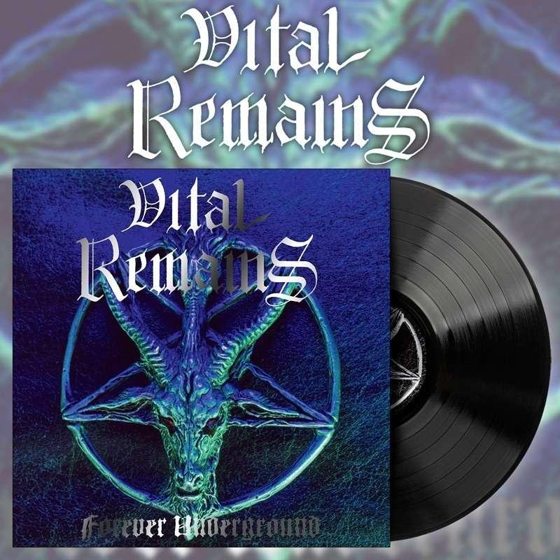VITAL REMAINS Forever Underground. Black Vinyl