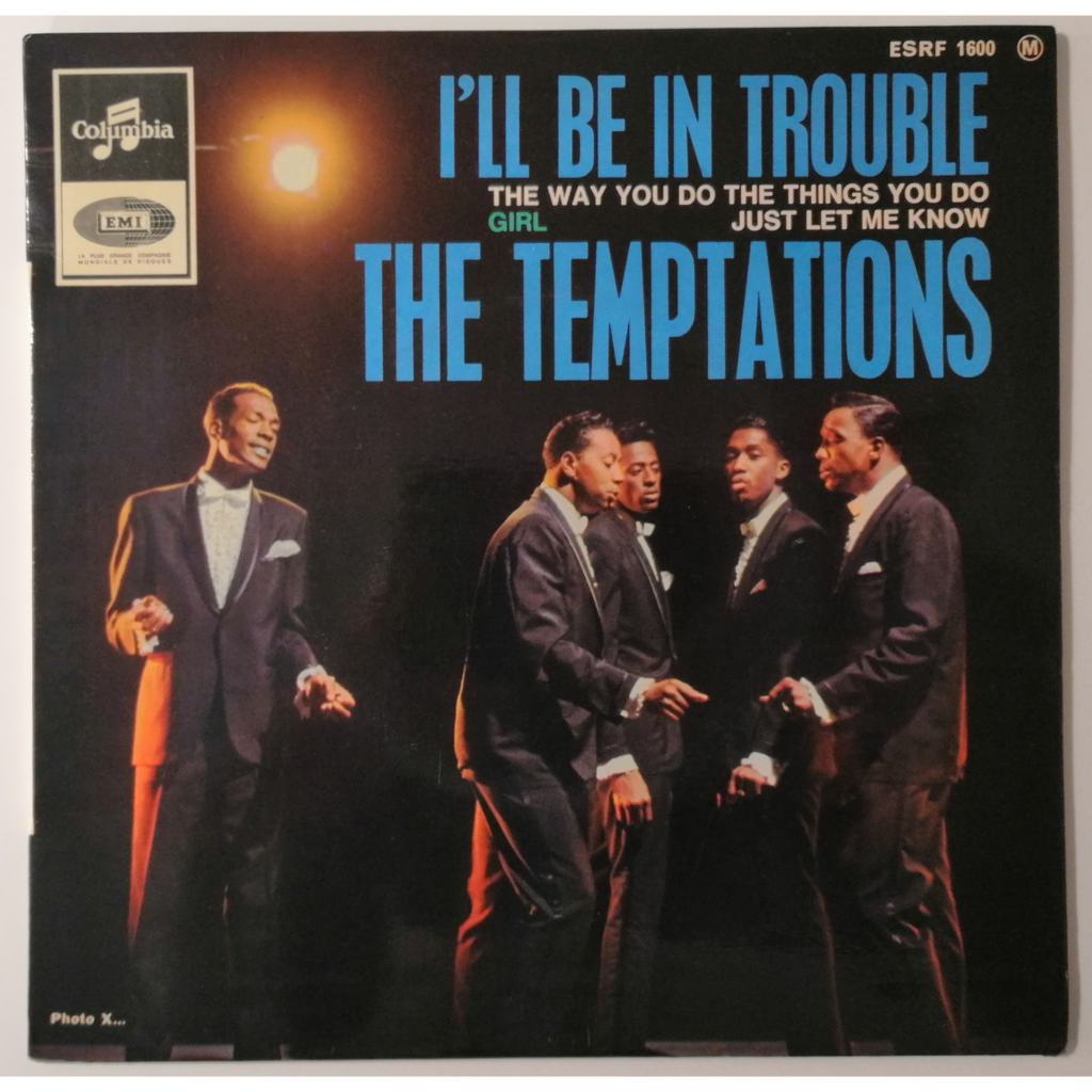 The Temptations I'll be in trouble +3 (Motown)