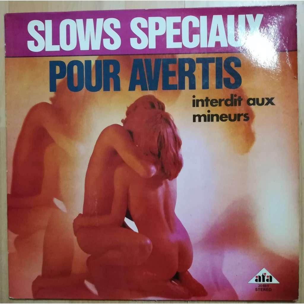 Gerard Doulssane Slows Spéciaux Pour Avertis