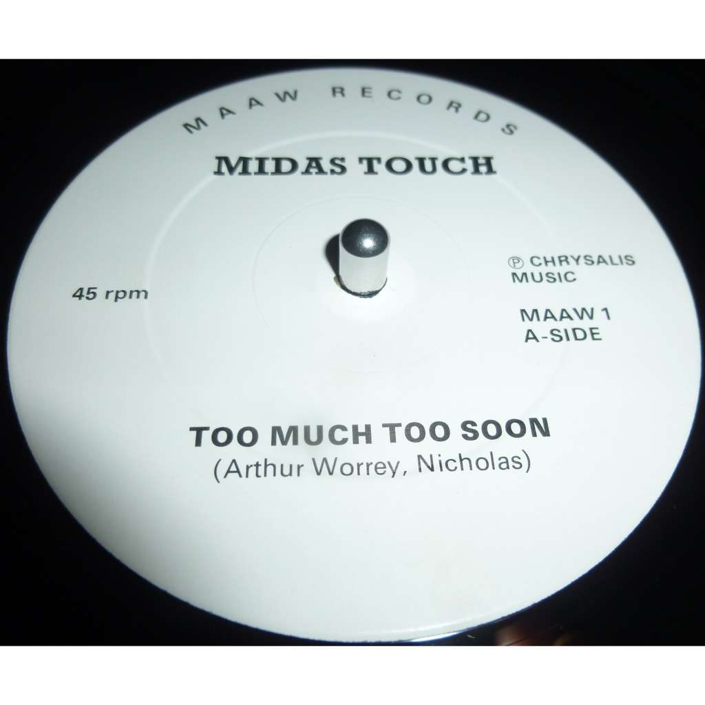 midas touch Too Much Love Too Soon / Gotta Get Back To You