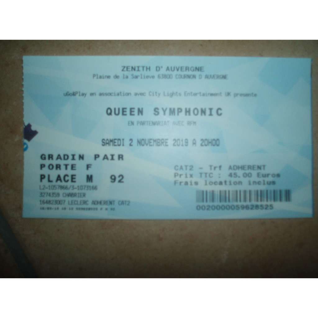 Ambiance Cournon D Auvergne queen ticket / billet de spectacle de queen symphonic zenith d'auvergne de  2019.