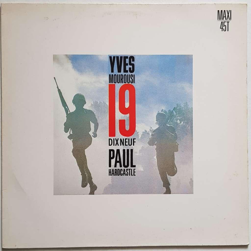 Yves MOUROUSI / Paul HARDCASTLE Dix-neuf - 19