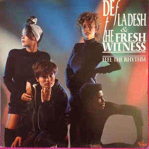 def la desh & the fresh witness FEEL THE RHYTHM