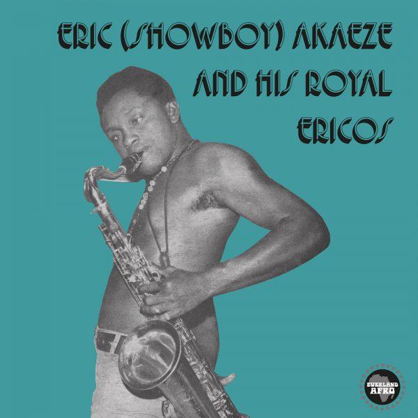 Eric (Showboy) Akaeze And His Royal Ericos Ikoto Rock (Afrobeat/Funk)