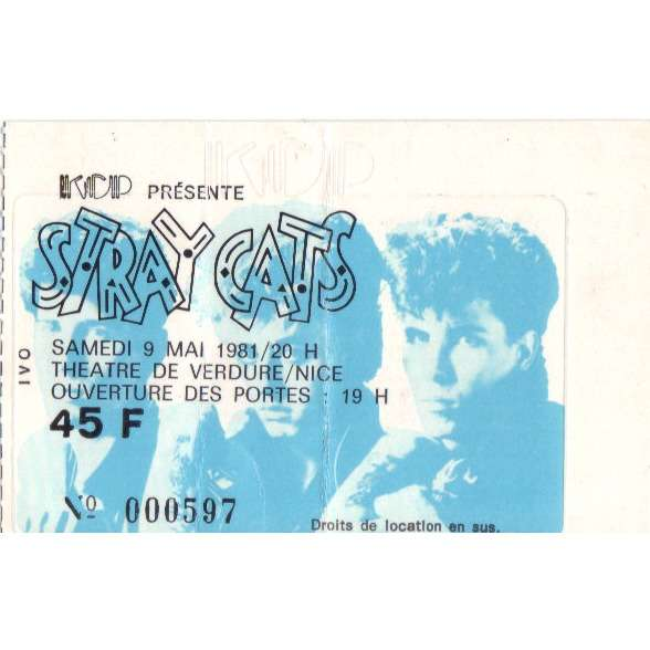 STRAY CATS ticket billet place concert STRAY CATS 1981 NICE FRANCE