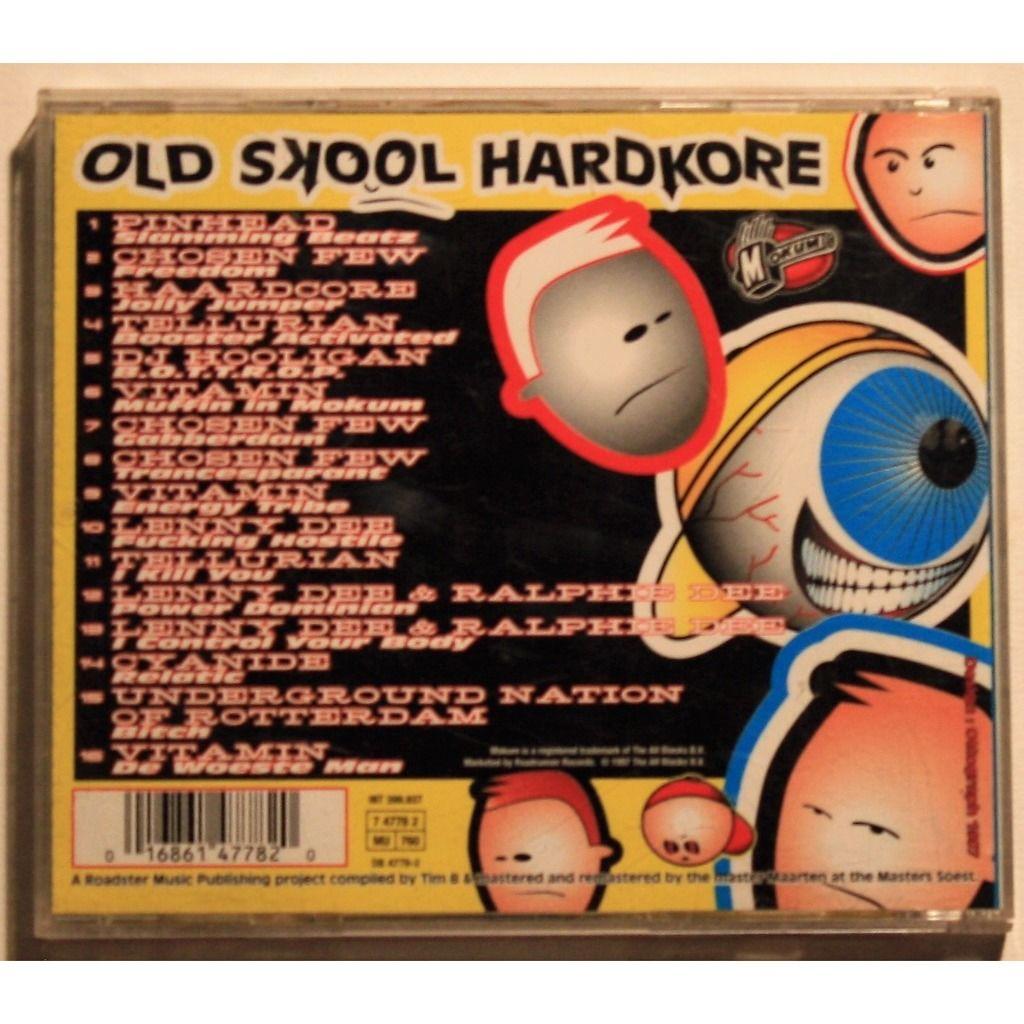 Various Old skool Hardcore