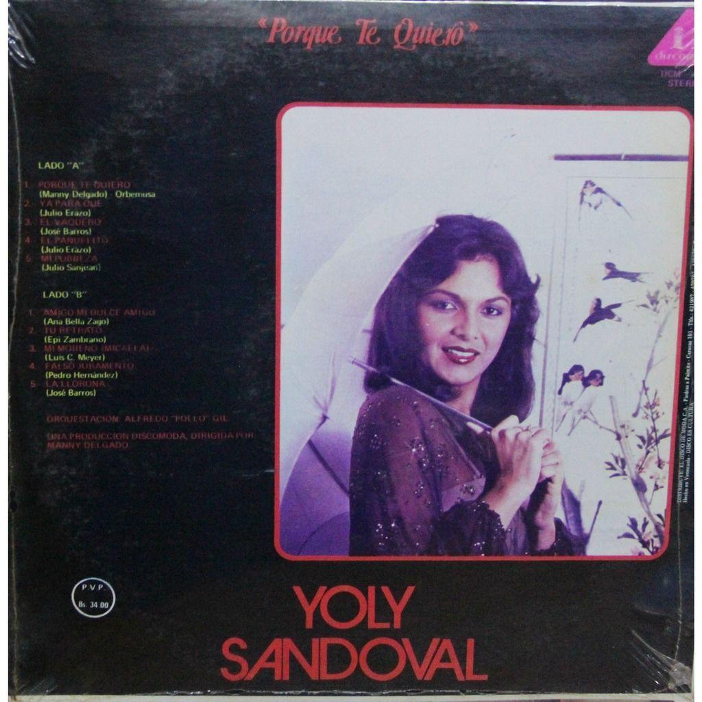 Yoly Sandoval Porque te quiero