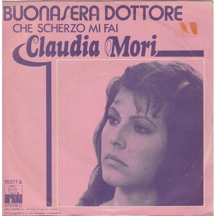 claudia mori Buonasera dottore/Che scherzo mi fai