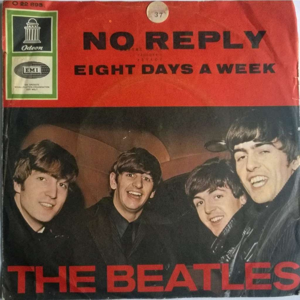 the beatles no reply / eight days a week