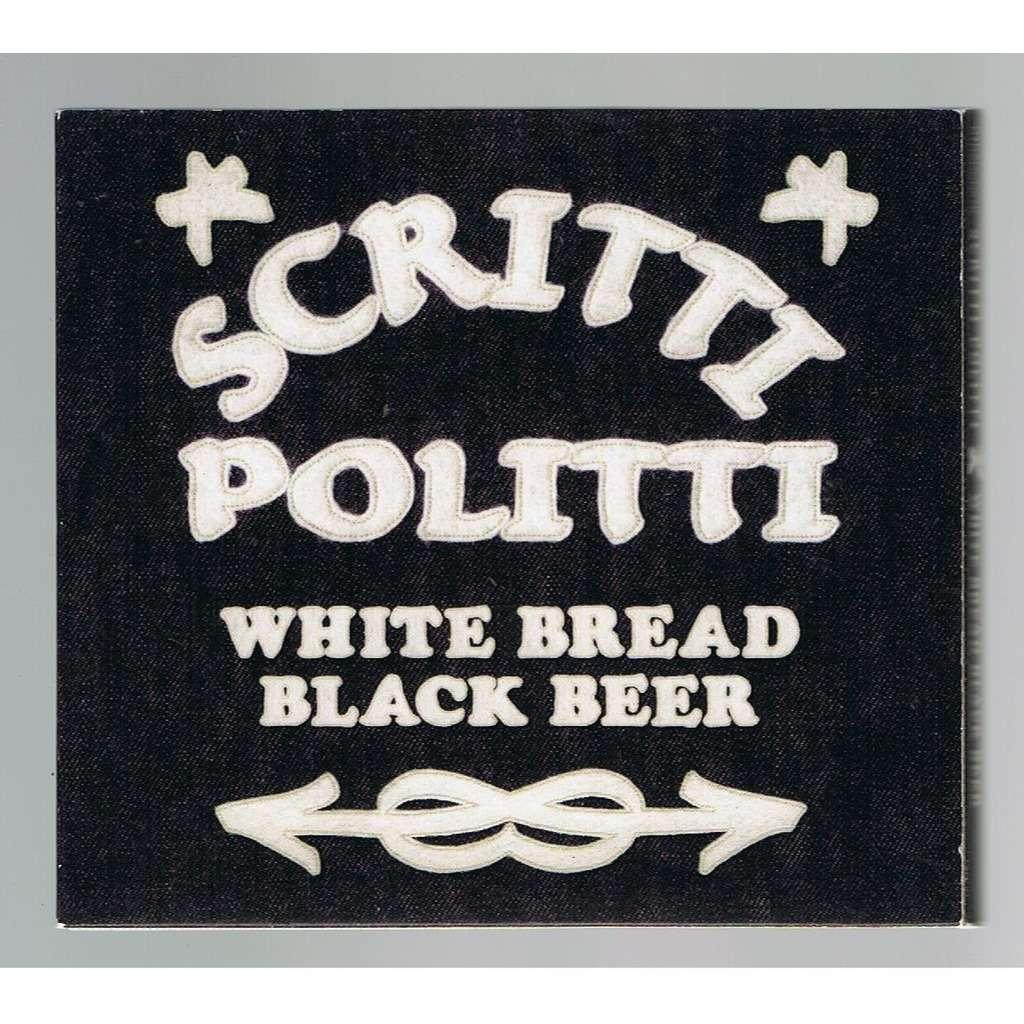 SCRITTI POLITTI WHITE BREAD BLACK BEER -digipack-