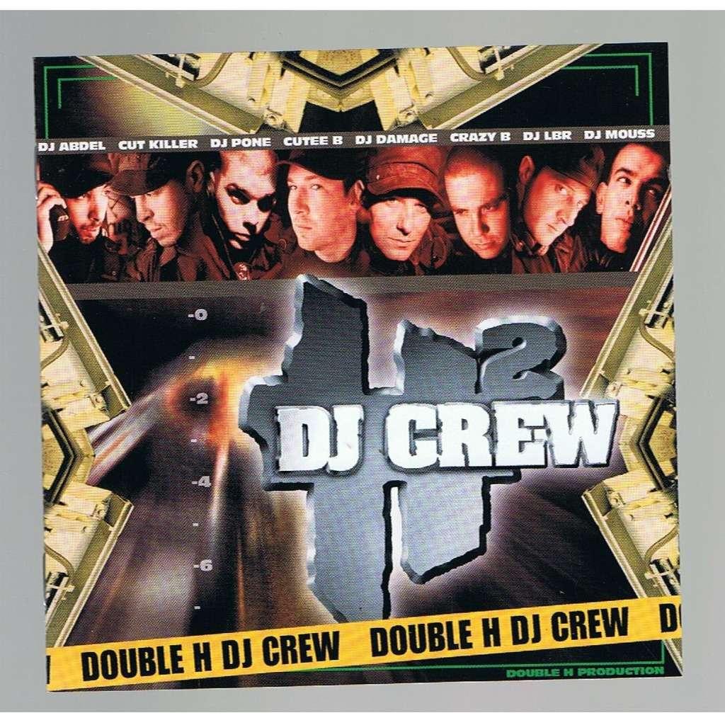 DOUBLE H DJ CREW DOUBLE H DJ CREW