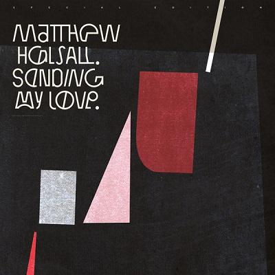 Matthew Halsall Sending My Love