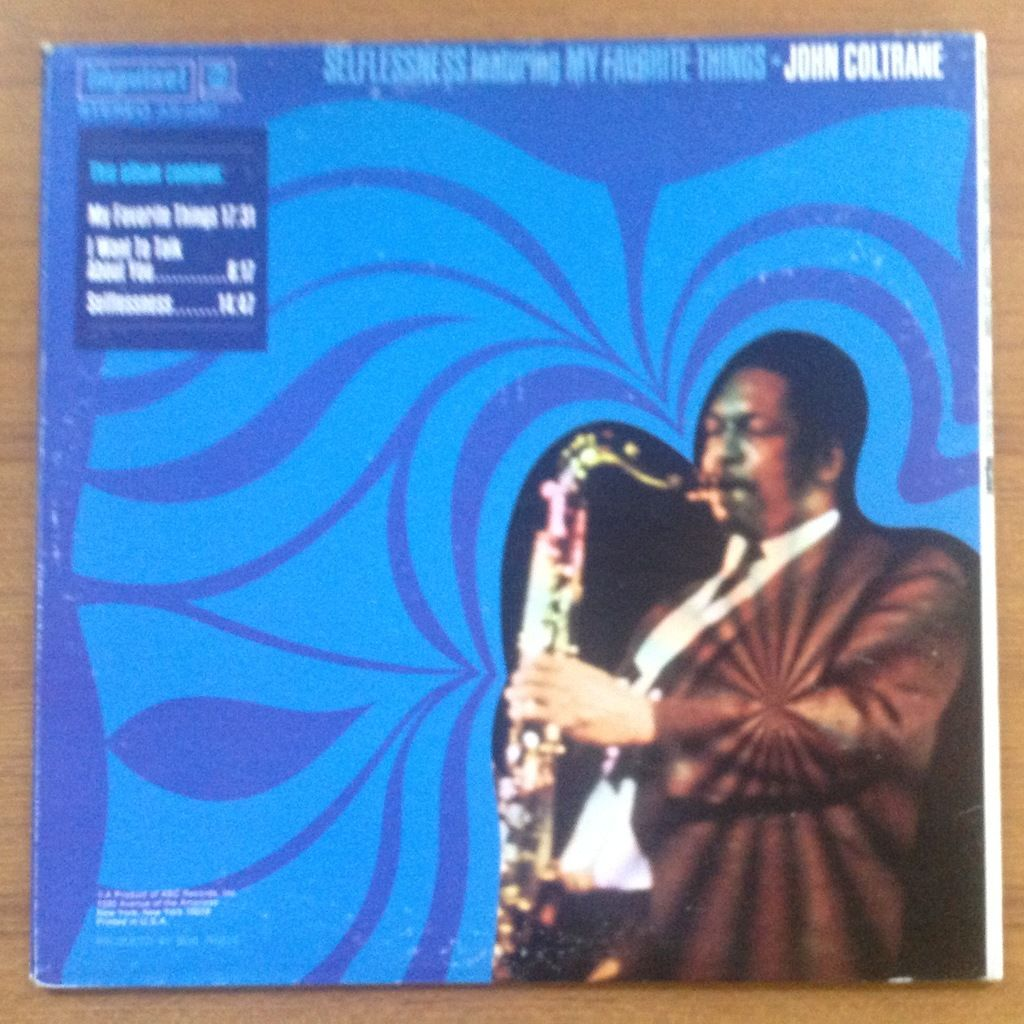 John Coltrane Pharoah Sanders Roy Hanes McC Tyner Selflessness Featuring My Favorite Things