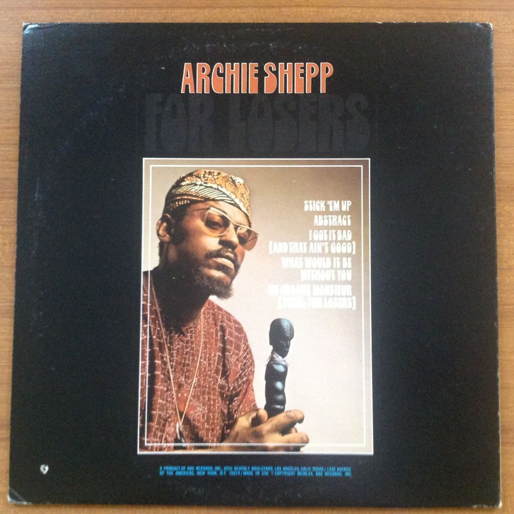 Archie Shepp Grachan Moncur Leon Thomas Woody Shaw For Losers