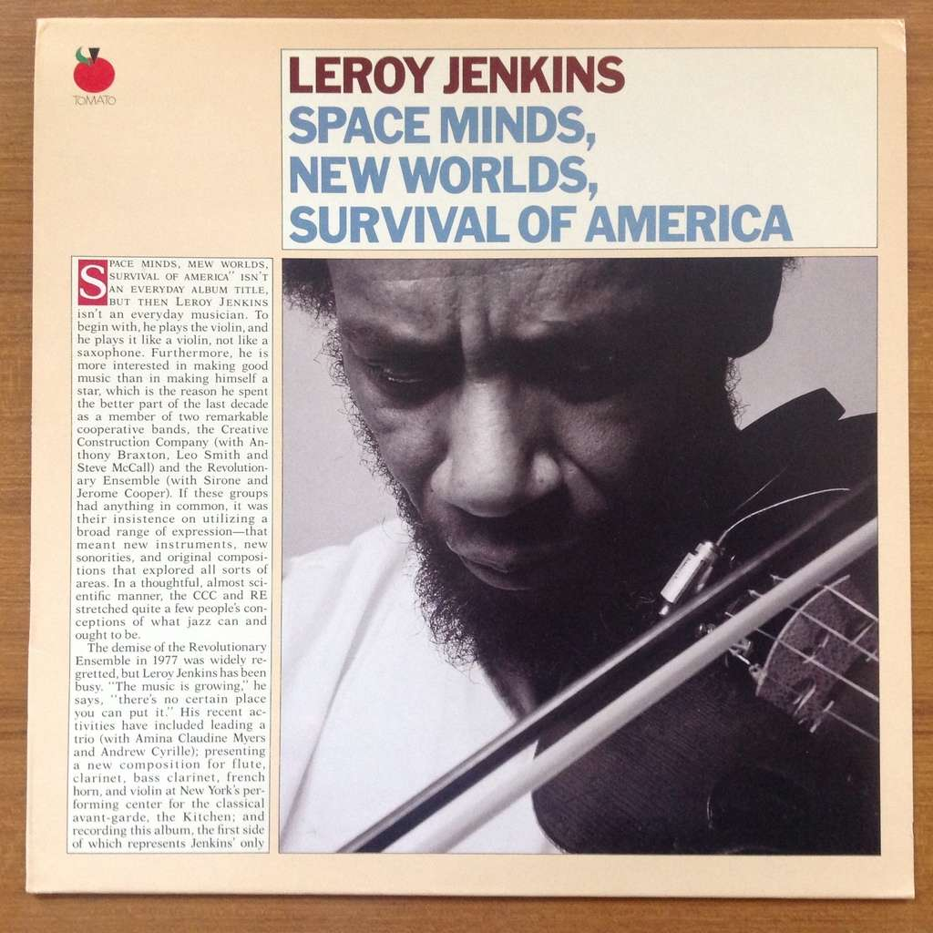 Leroy Jenkins George Lewis Andrew Cyrille A. Davis Space Minds, New Worlds, Survival Of America
