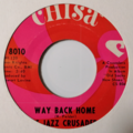 THE JAZZ CRUSADERS - Way Back Home / Jackson! (jazz/funk) - 45T x 1