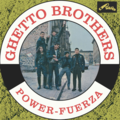 GHETTO BROTHERS - Power-Fuerza (Latin/Funk) - 33T