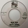 BETTY HARRIS - Mean Man +1 (soul/funk) us Promo - 45T (SP 2 titres)