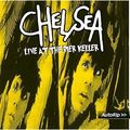 CHELSEA - Live At The Bier Keller (lp) Ltd Edit Rsd 2017 & 1000 Copies -U.K - LP