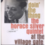 HORACE SILVER QUINTET - Doin' The Thing - At The Village Gate - LP
