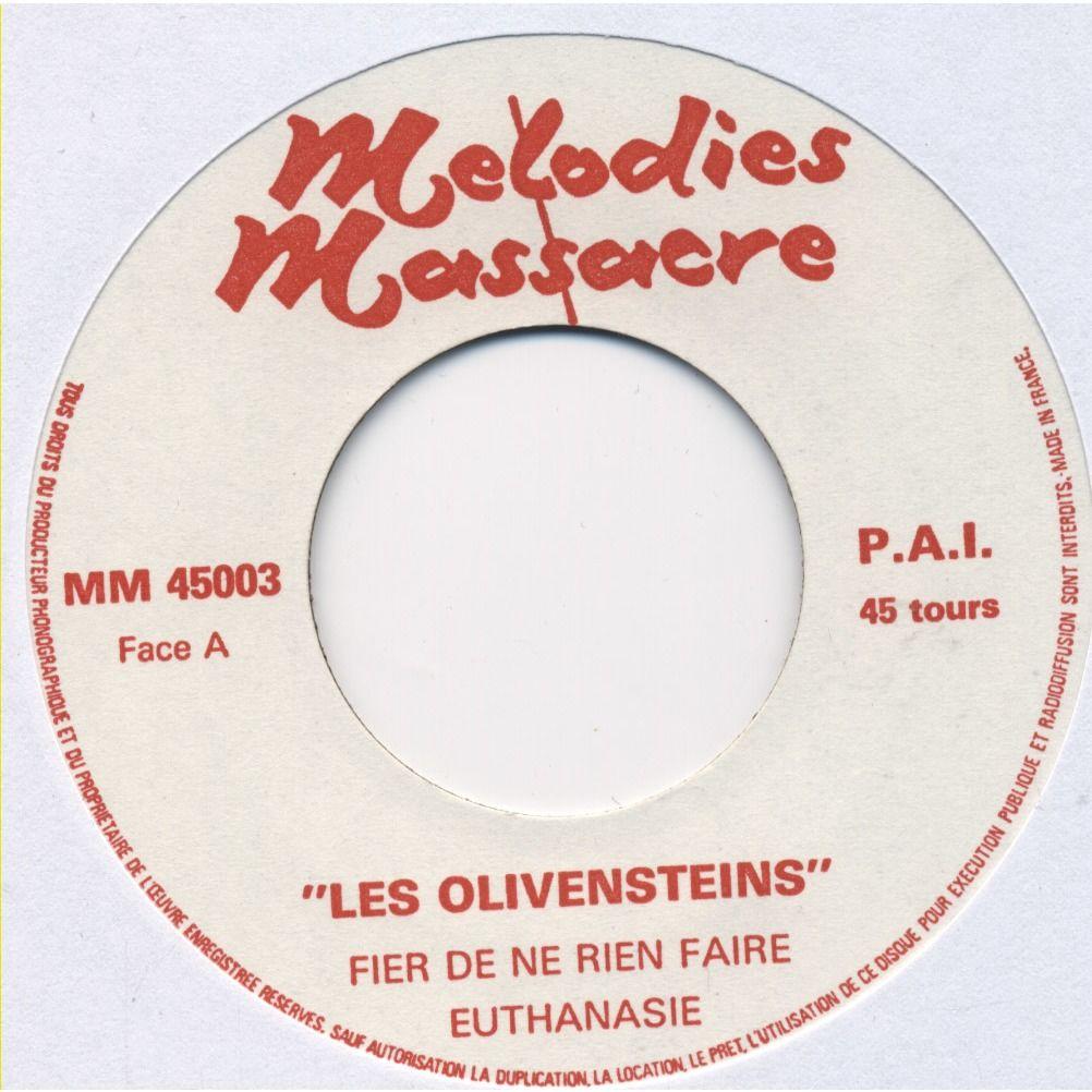 LES OLIVENSTEINS Fier De Ne Rien Faire / Euthanasie / Je suis Négatif ( ORIGINAL / 1er press ) stock copy