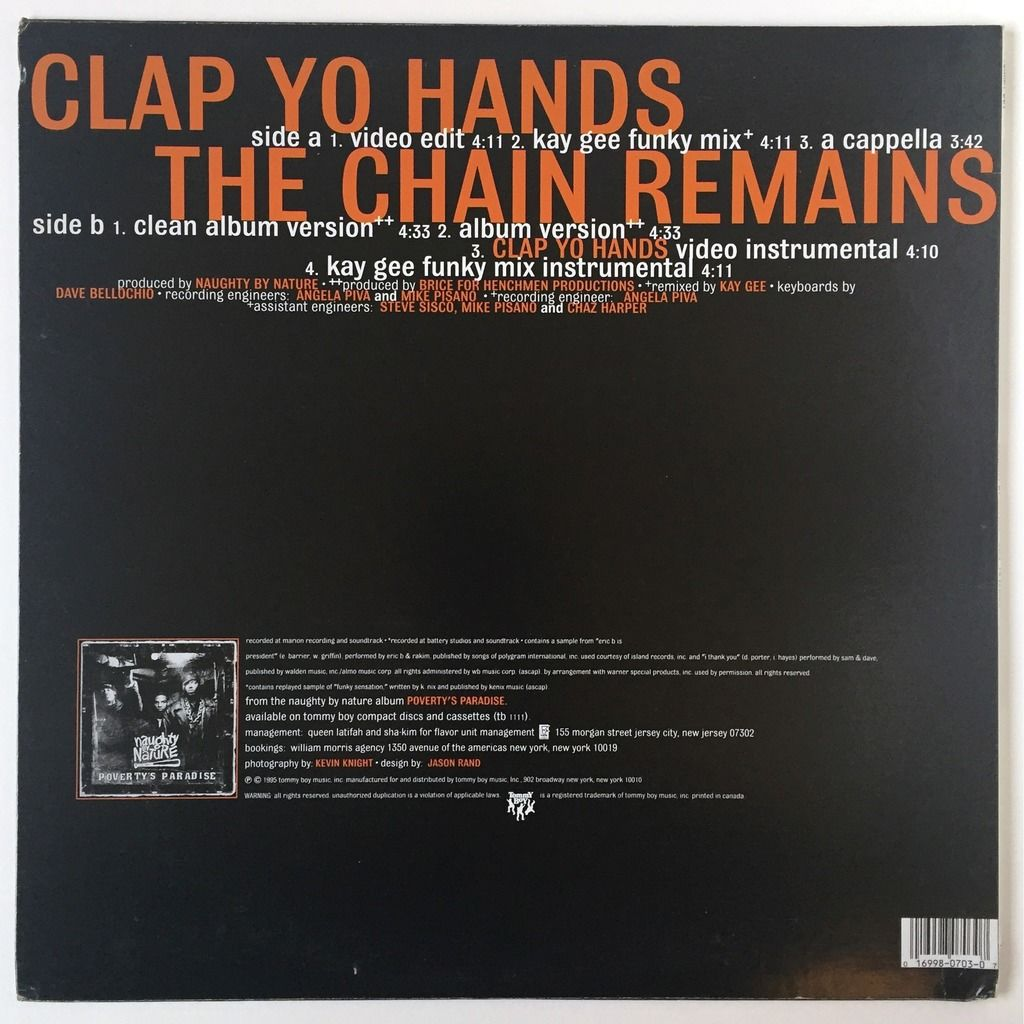 Naughty By Nature Clap Yo Hands / The Chain Remains