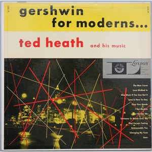 ted heath and his music I got rhythm + 3 autres titres