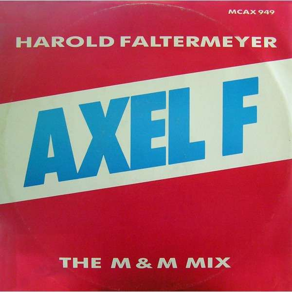 Harold FALTERMEYER axel F. , M.& M. mix / extented mix / shoot out - (beverly hills cop)