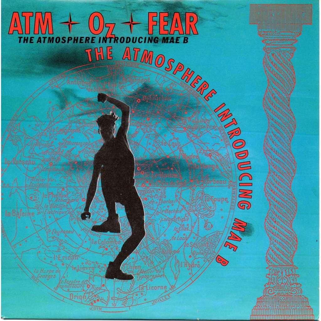 the atmosphere introducing mae b atm-oz-fear