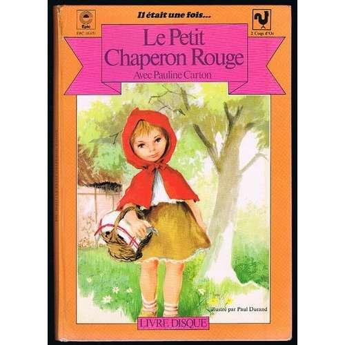 CARTON PAULINE le petit chaperon rouge ( livre disque )