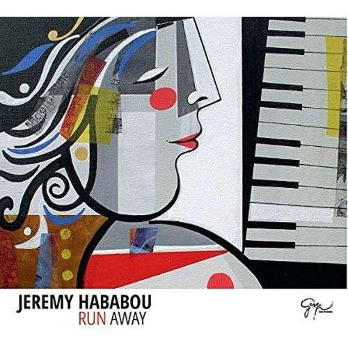 JEREMY HABABOU run away
