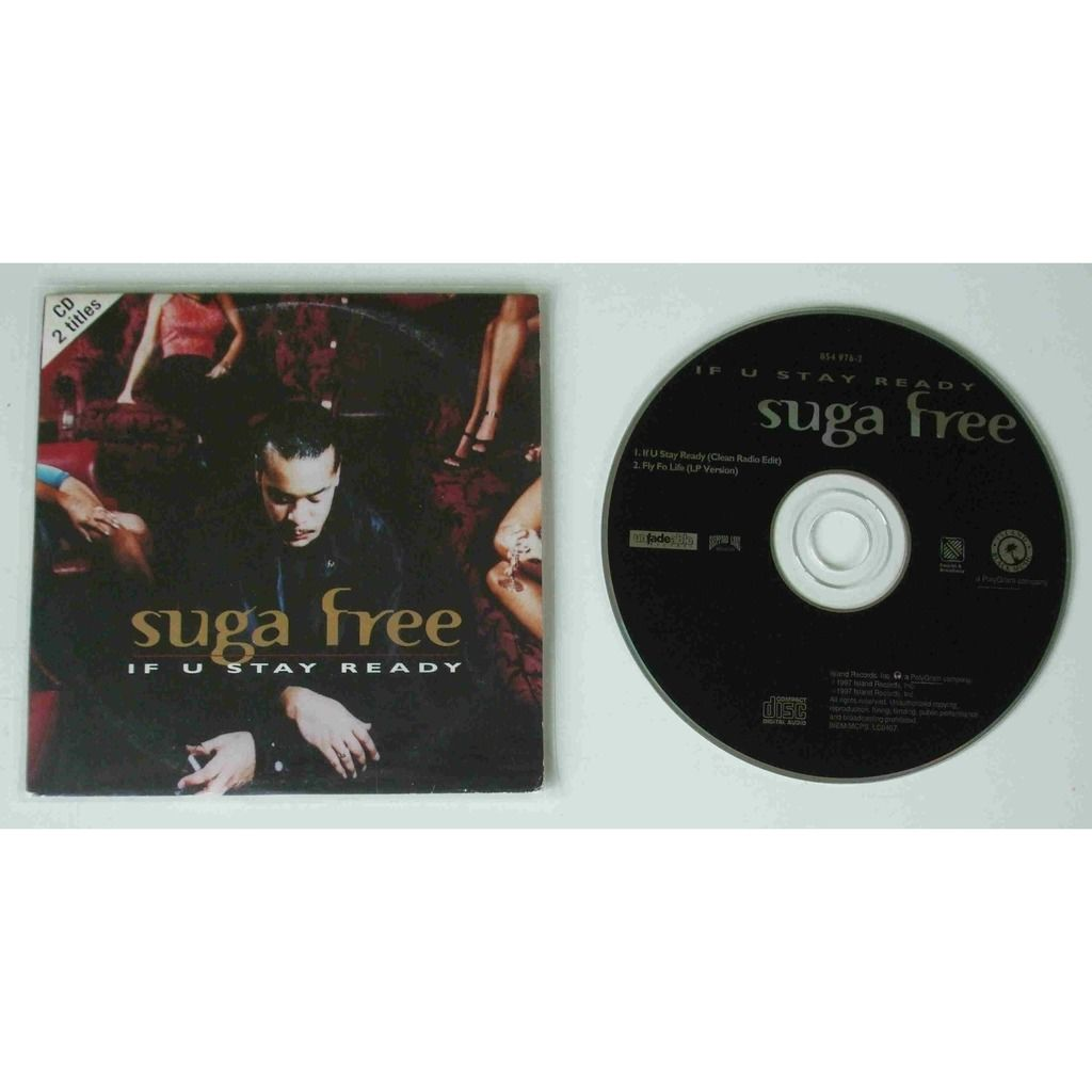 Suga Free If u stay ready (2 titres)