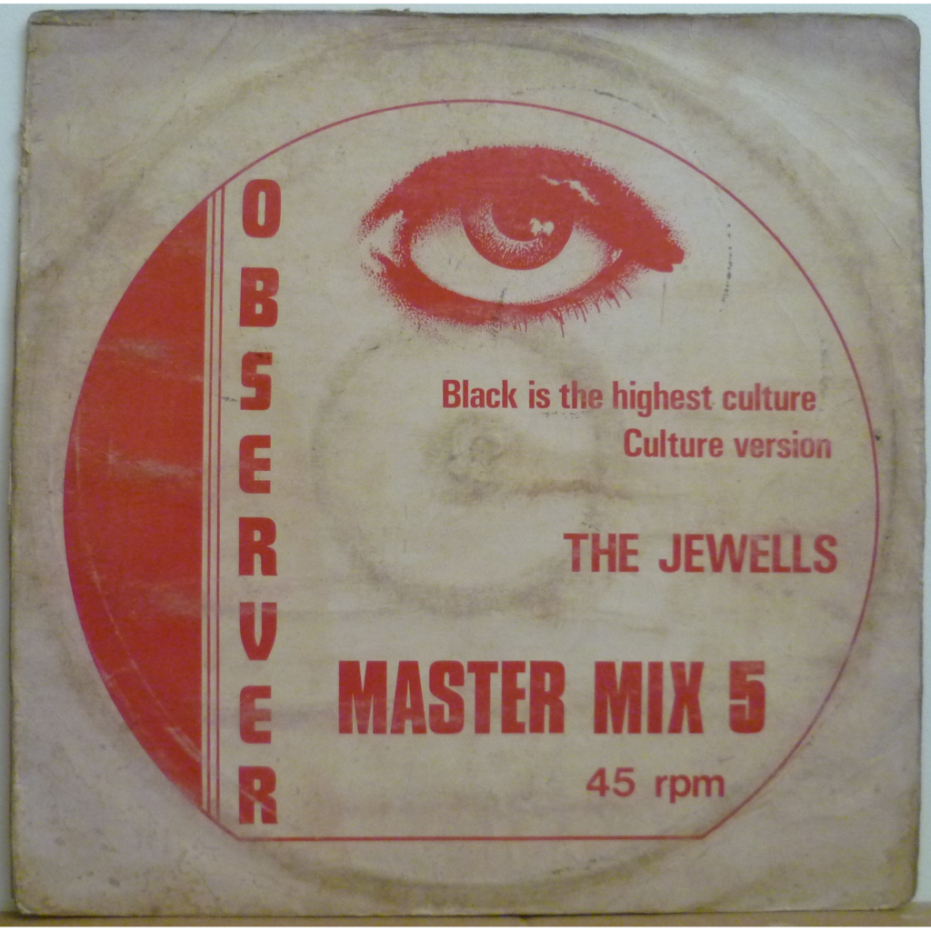 THE JEWELLS Black is the highest culture / Culture version / One little lick / Version