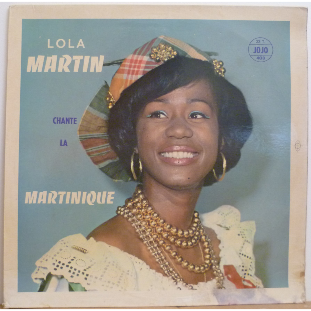 LOLA MARTIN Chante la Martinique