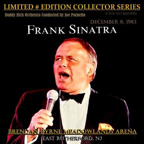 frank sinatra LIVE MEADOWLANDS ARENA IN NEW JERSEY 1983 DECEMBER 8th LTD # CD